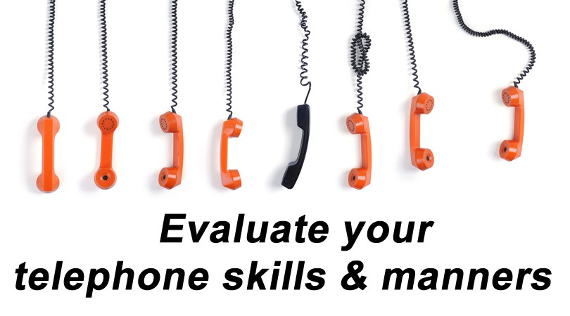 Evaluate Your Telephone Skills