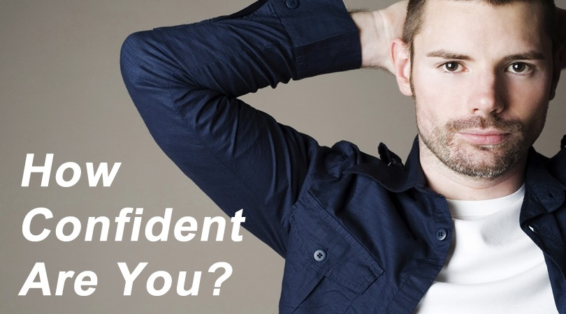 Confidence Quiz - How Self-Confident Are You?