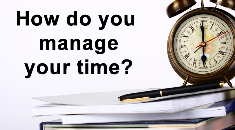 You & Your Time - Time Management Self Assessment
